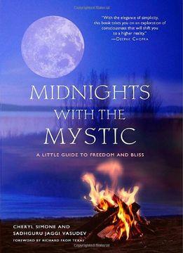 portada Midnights With the Mystic: A Little Guide to Freedom and Bliss: A Little Guide to Blissful Living (libro en Inglés)