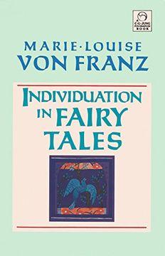 portada Individuation in Fairy Tales (c. G. Jung Foundation Books) (libro en Inglés)