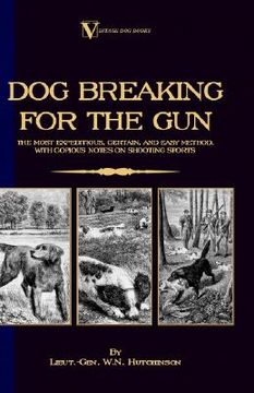 portada dog breaking for the gun: the most expeditious, certain and easy method, with copious notes on shooting sports