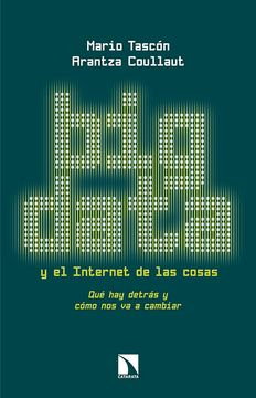 portada Big Data y el Internet de las Cosas: Qué hay Detrás y Cómo nos va a Cambiar