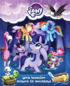portada My Little Pony: Una Leccion de Amistad