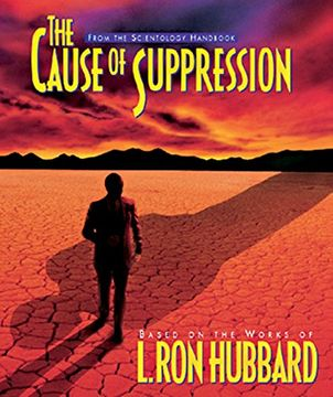 portada The Cause of Suppression (Scientology Handbook Series) (libro en inglés)