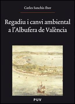portada Regadiu i Canvi Ambiental a L'albufera de València