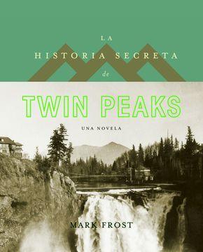 portada La Historia Secreta de Twin Peaks