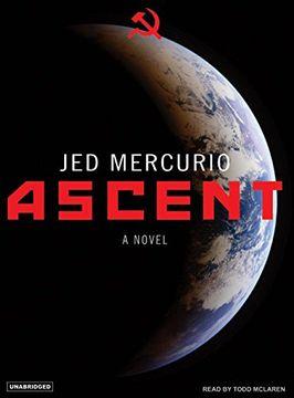 portada Ascent: A Novel (libro en Inglés) (Audiolibro)
