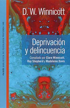 portada Deprivacion y Delincuencia