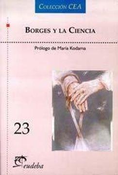 portada Borges y la Ciencia (Colección Cea)