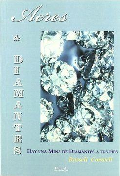 portada Acres de Diamantes: Hay una Mina de Diamantes a tus Pies