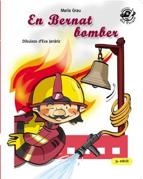 portada En Bernat Bomber (Plou i fa sol (Text en Lletra de pal i Lligada)) (libro en Catalán)