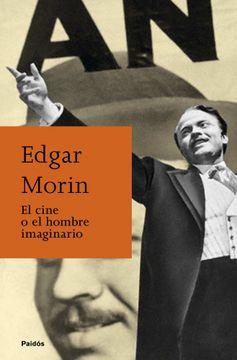 portada El Cine o el Hombre Imaginario