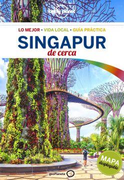 portada Singapur de Cerca 1 (Guías de Cerca Lonely Planet)