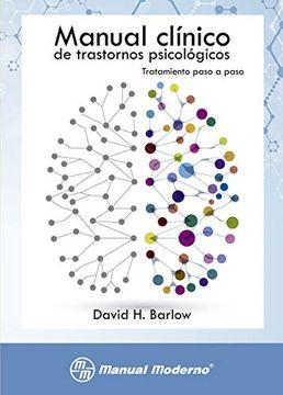 portada Barlow-Manual Clinico de Trastornos Psicologicos-Tratamiento Paso a Paso-Manual Moderno-1A ed