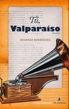 portada Tú, Valparaíso