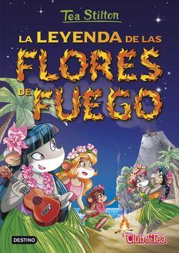 portada La Leyenda de las Flores de Fuego: Tea Stilton 15