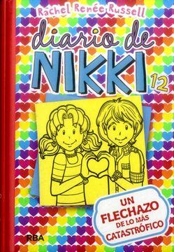 portada Un Flechazo de lo mas Catastrófico (Diario de Nikki #12)