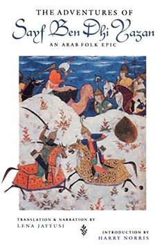 portada The Adventures of Sayf ben dhi Yazan: An Arab Folk Epic (Prota Book) (libro en Inglés)