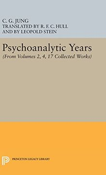 portada Psychoanalytic Years: (From Vols. 2, 4, 17 Collected Works) (Jung Extracts) (libro en Inglés)