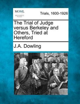 portada the trial of judge versus berkeley and others, tried at hereford