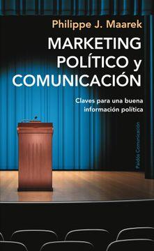 portada Marketing Político y Comunicación: Claves Para una Buena Información Política