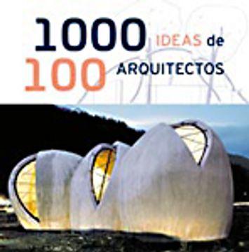 portada 1000 ideas de 100 arquitectos