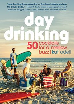 portada Day Drinking: 50 Cocktails for a Mellow Buzz