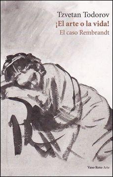 portada El Arte o la Vida! El Caso Rembrandt