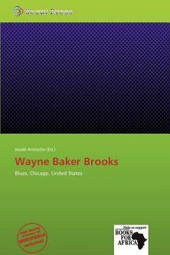 portada wayne baker brooks