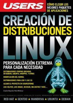 portada Creacion de Distribuciones Linux Personalizacion Extrema Para Cada Necesidad