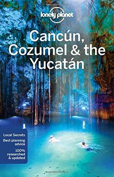 portada Lonely Planet Cancun, Cozumel & the Yucatan (Travel Guide)