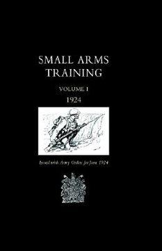 portada small arms training 1924 volume 1
