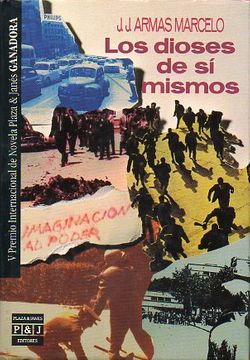 portada los dioses de sí mismos. v premio internacional de novela plaza & janés. 1ª edición.