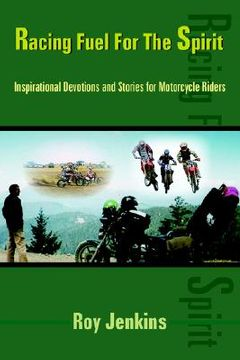 portada racing fuel for the spirit: inspirational devotions and stories for motorcycle riders