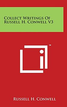portada Collect Writings Of Russell H. Conwell V3