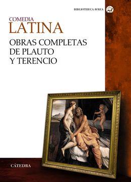 portada Comedia Latina: Obras Completas de Plauto y Terencio