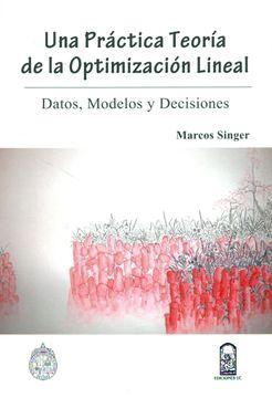 portada Una práctica teoría de la optimización lineal. Datos, modelos y decisiones