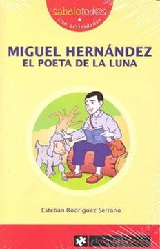 portada MIGUEL HERNÁNDEZ el poeta de la Luna (Sabelotod@s)