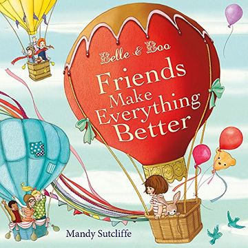 portada Belle & Boo: Friends Make Everything Better (libro en Inglés)