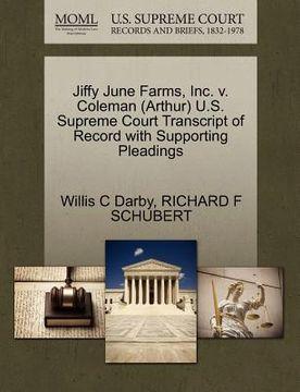 portada jiffy june farms, inc. v. coleman (arthur) u.s. supreme court transcript of record with supporting pleadings