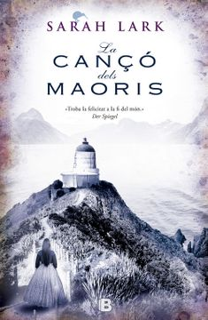 portada Primera Trilogia Sara Lark (Nova Zelanda): La Canço Dels Maoris: 0002 (nb Grandes Novelas) (libro en catalán)