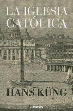 portada La Iglesia Catolica = the Catholic Church