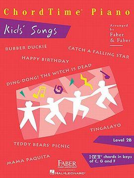 portada chordtime piano kids' songs, level 2b: i-iv-v7 chords in keys of c, g and f