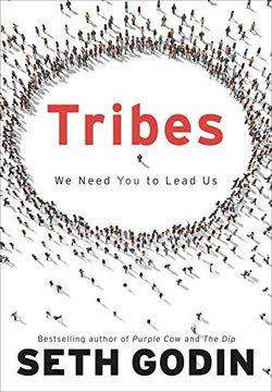 portada Tribes: We Need you to Lead us (libro en Inglés)