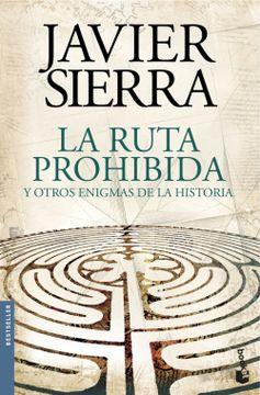 portada La Ruta Prohibida y Otros Enigmas de la Historia