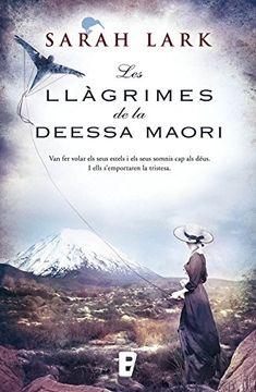 portada Les llàgrimes de la Deessa maorí (Trilogia de l'arbre Kauri 3): Árbol Kauri III (Catalan Edition)