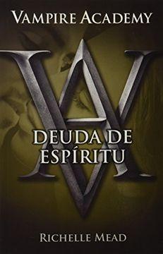 portada Vampire Academy 5. Deuda de Espiritu