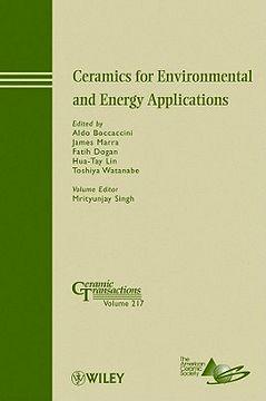 portada ceramics for environmental and energy applications: ceramic transactions, volume 217