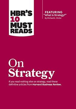 portada Harvard Business Review 10 Must Reads on Strategy (Including Featured (libro en Inglés)