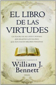portada El Libro de las Virtudes: Un Tesoro de Relatos y Poemas que Exaltan los Valores.   (Vergara Millenium)