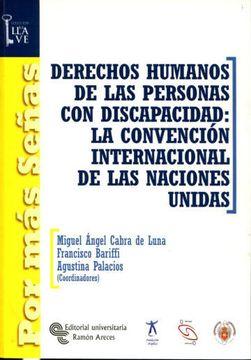 portada Derechos Humanos De Las Personas Con Discapacidad: La Convencion Internacional De Las Naciones Unidas