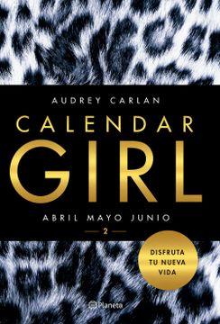 portada Calendar Girl 2 (Abril, Mayo, Junio)